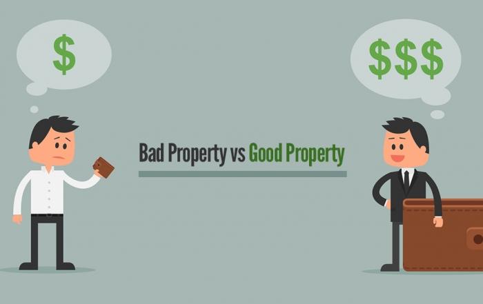 bad property vs good property