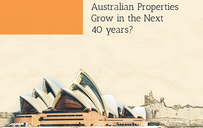 how-much-will-australian-properties-grow-in-the-next-40-years